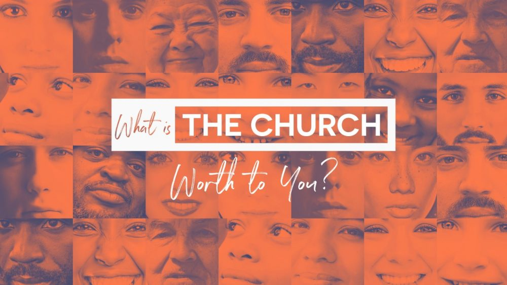 What is the Church Worth to You? Image