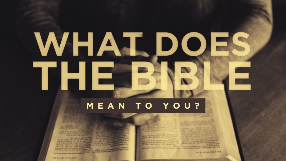 What Does the Bible Mean to You? Image