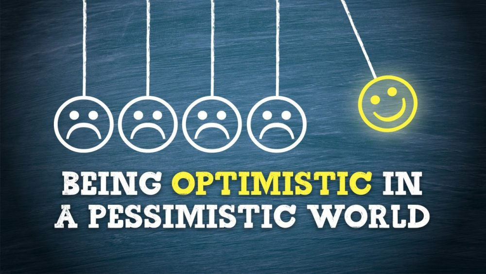 Being Optimistic in a Pessimistic World Image