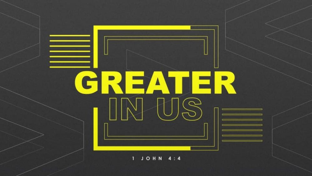 Greater in Us Image