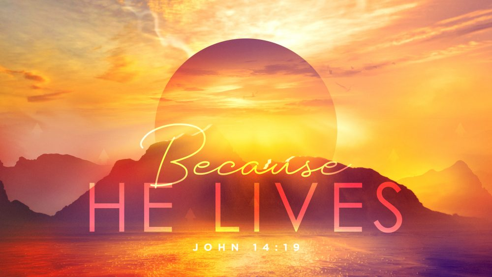 Because He Lives Image