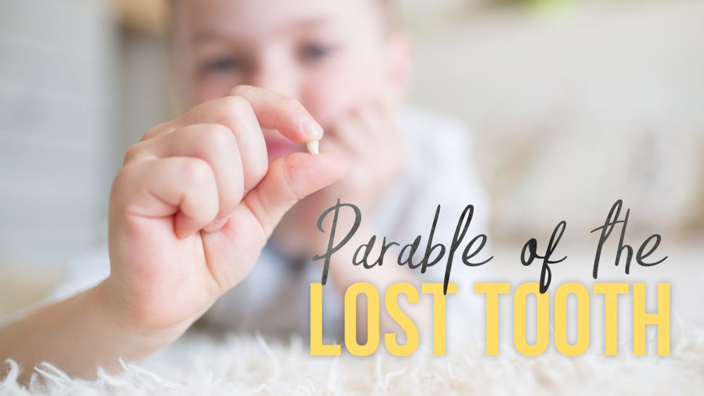 Parable of the Lost Tooth Image