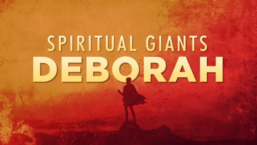 Spiritual Giants: Deborah Image