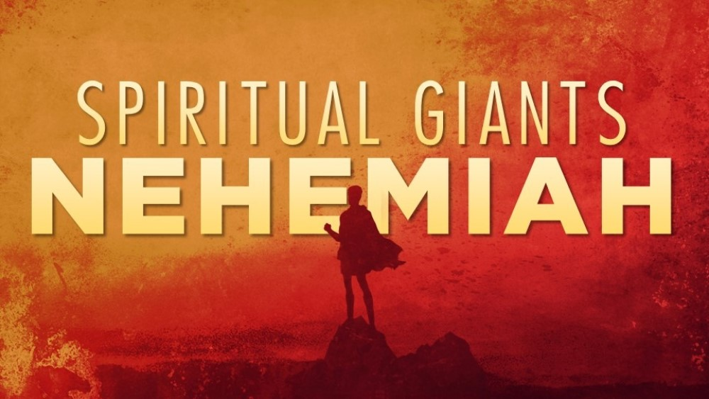 Spiritual Giants: Nehemiah Image
