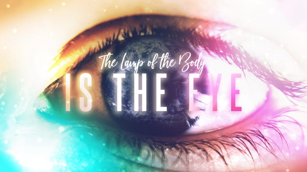 The Lamp of the Body is the Eye Image