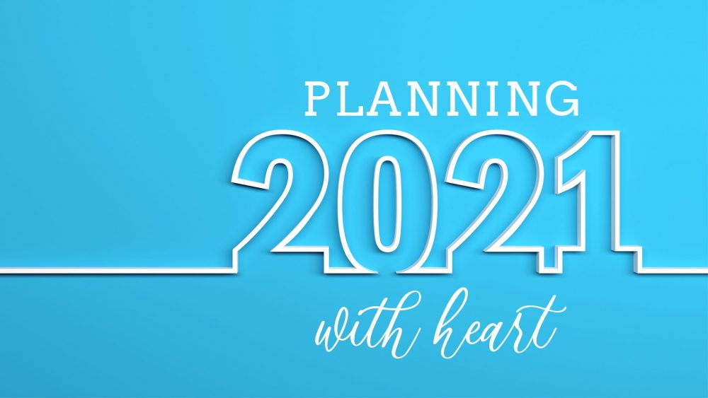 Planning 2021 with Heart Image